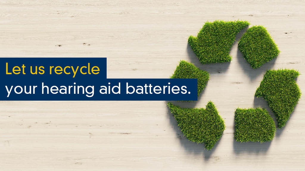 Recycle your used Hearing Aid batteries